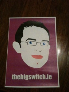 A personalised poster I received at a recent social media campaign launch for thebigswitch.ie